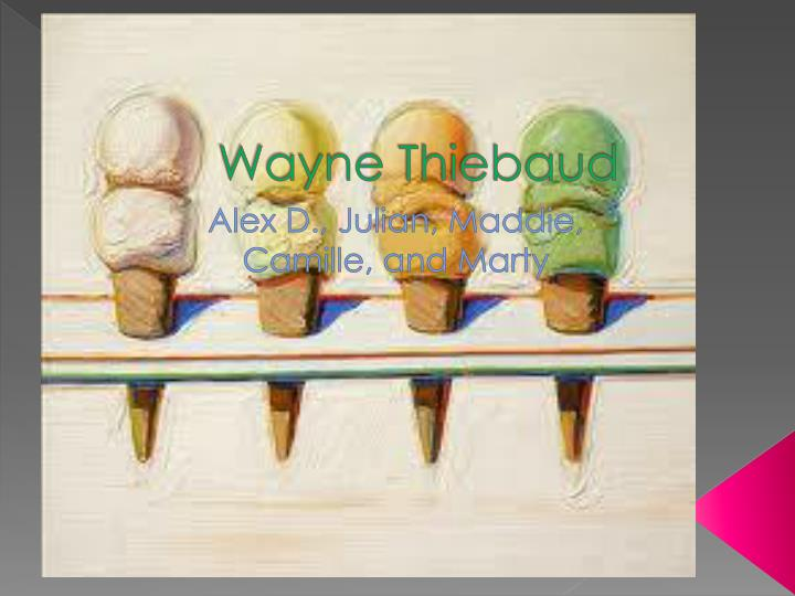 wayne thiebaud n.