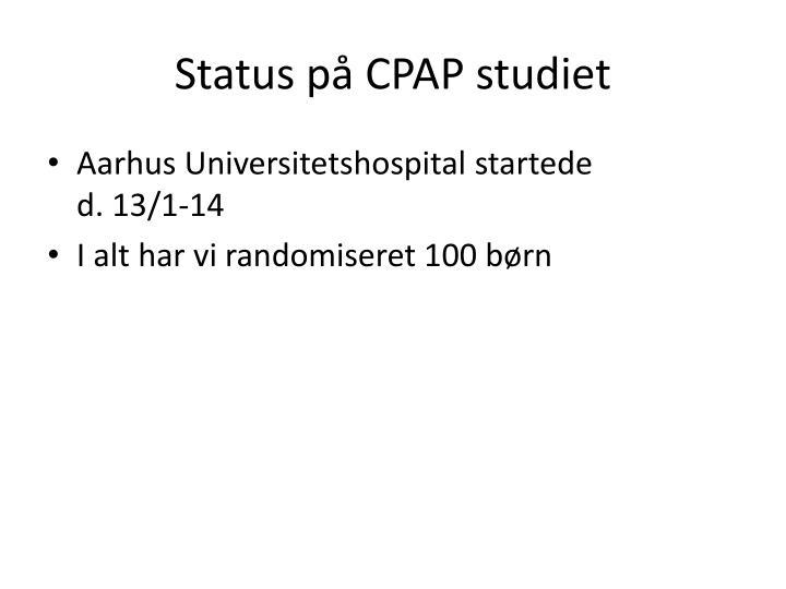 Status på CPAP studiet