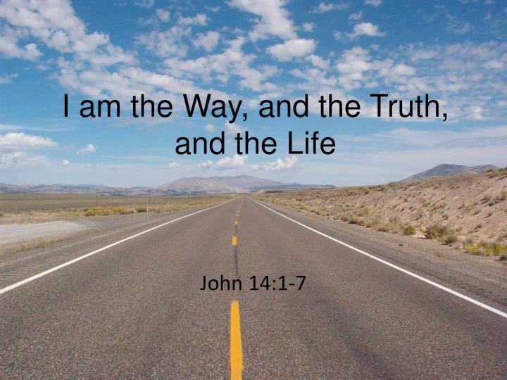 i am the way and the truth and the life n.