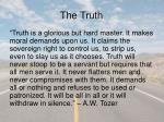 the truth6