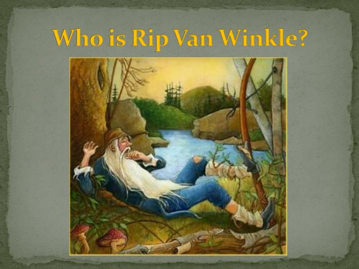 rip van winkle essays Rip van winkle essay - get to know main steps how to get a plagiarism free themed research paper from a experienced writing service top reliable and trustworthy academic writing aid experience the merits of qualified writing help available here.