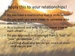 apply this to your relationships