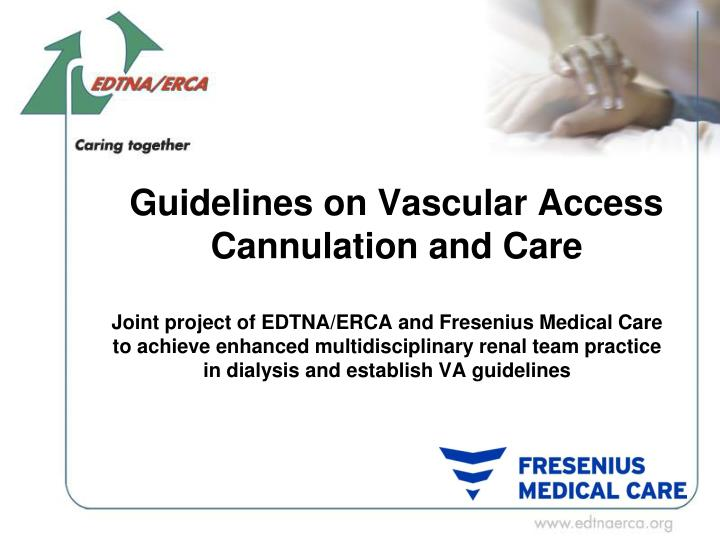 guidelines on vascular access cannulation and care n.
