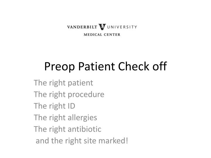 preop patient check off n.