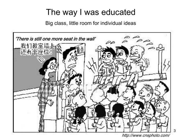 The way i was educated big class little room for individual ideas