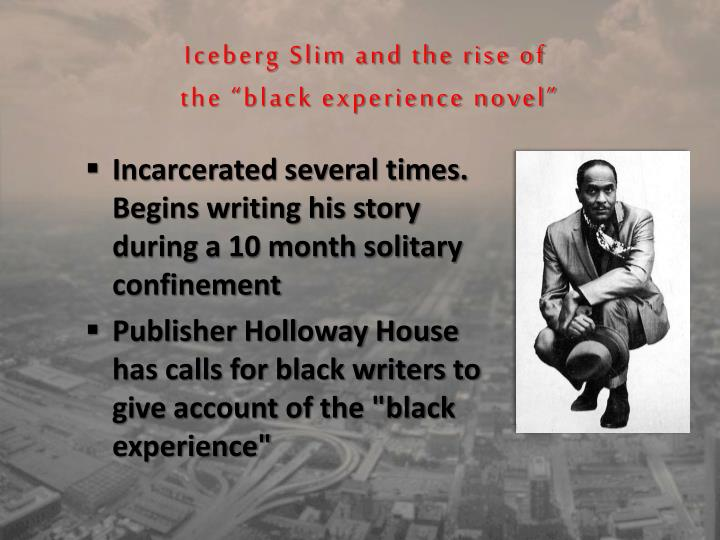 Iceberg Slim and the rise of