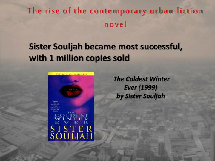 The rise of the contemporary urban fiction novel