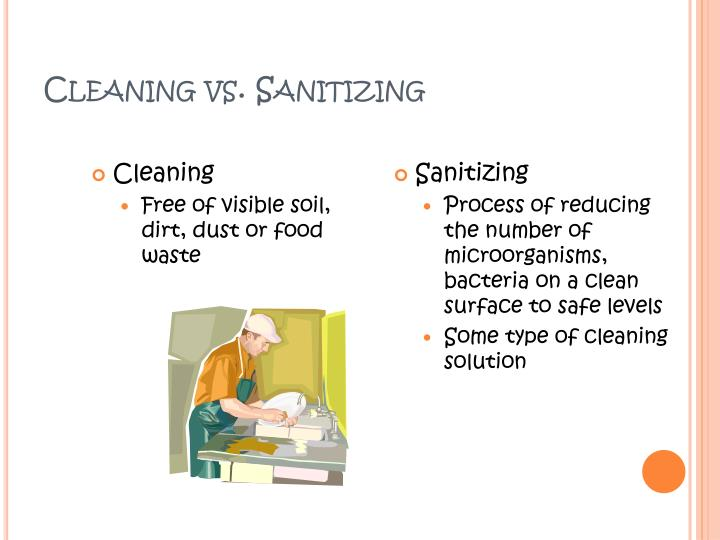 Cleaning vs sanitizing
