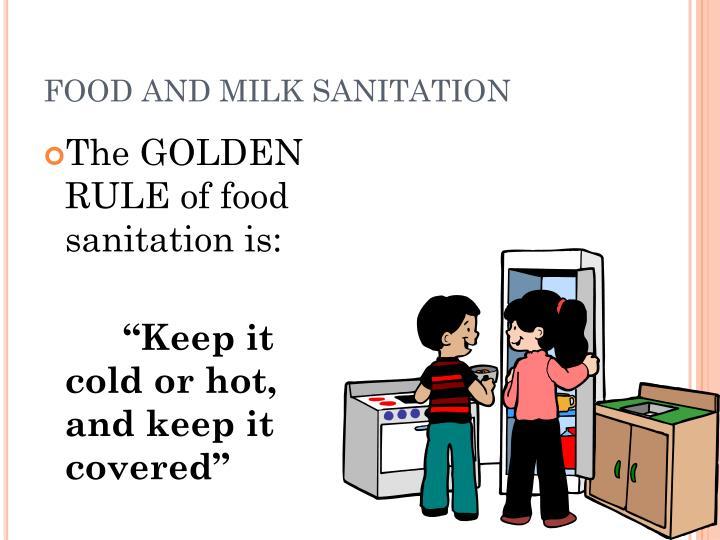 FOOD AND MILK SANITATION