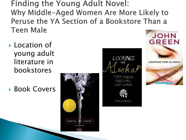 Finding the Young Adult Novel: