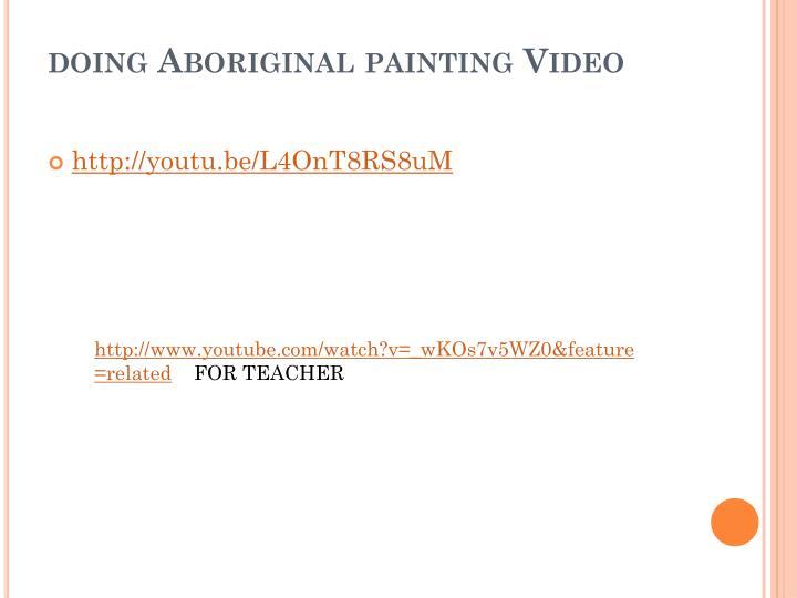 doing Aboriginal painting Video
