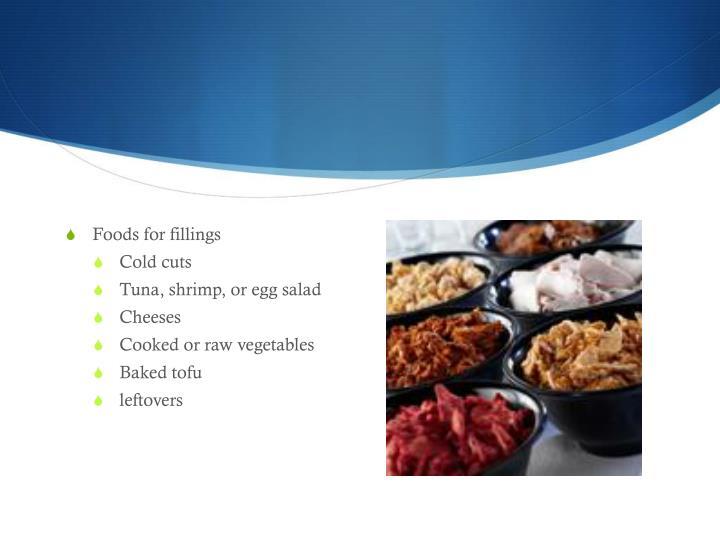 Foods for fillings