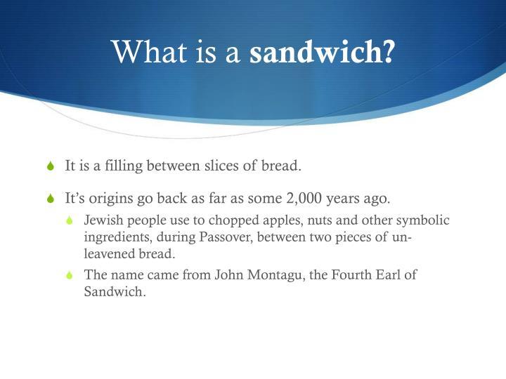 What is a sandwich