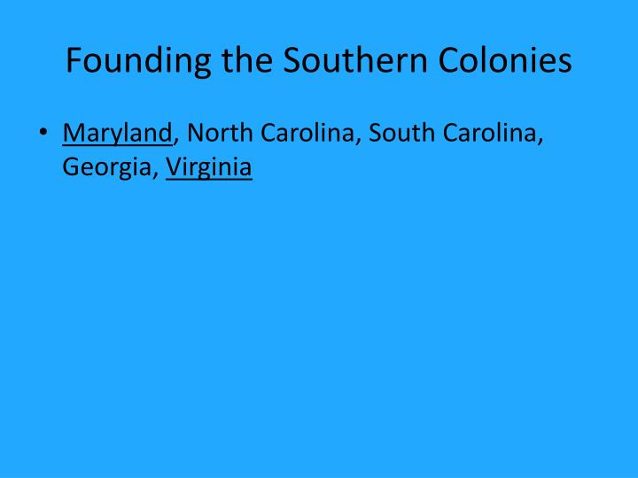 Founding the Southern Colonies