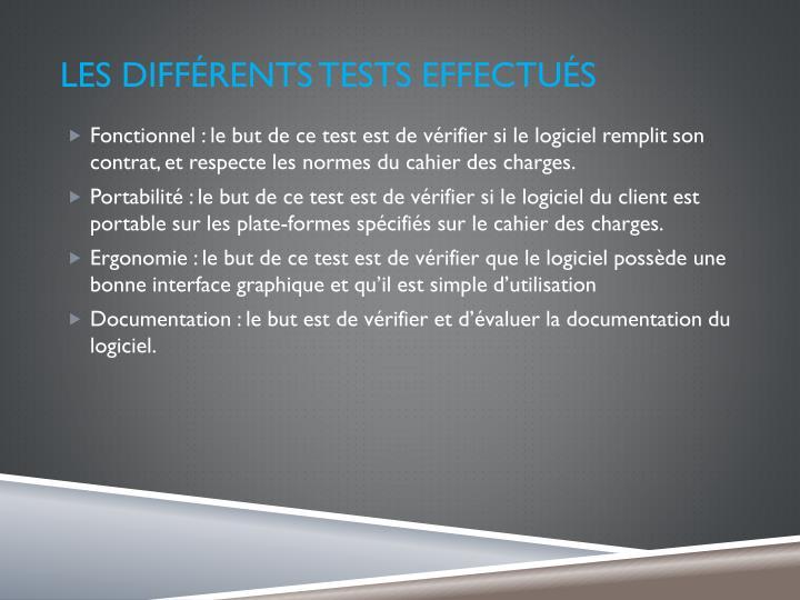 Les différents tests effectués