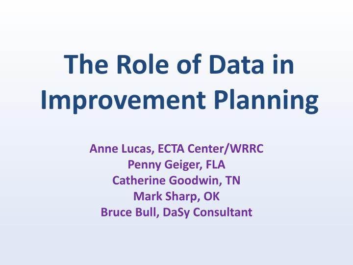 the role of data in improvement planning n.