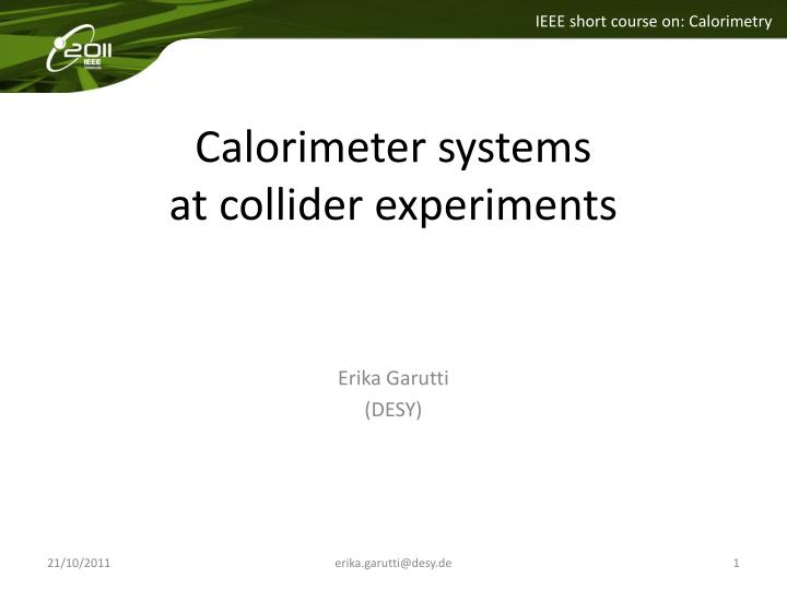 calorimeter systems at collider experiments n.