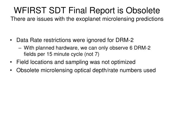 WFIRST SDT Final Report is Obsolete
