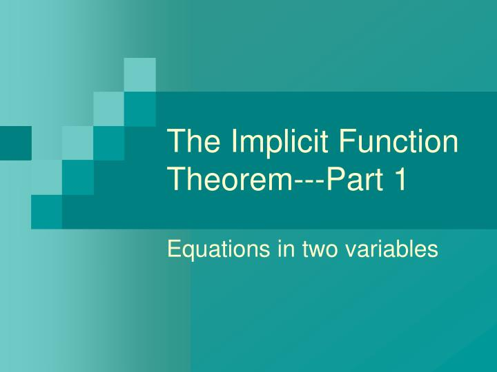 The implicit function theorem part 1