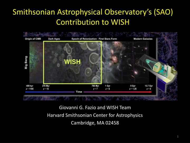 Smithsonian astrophysical observatory s sao contribution to wish