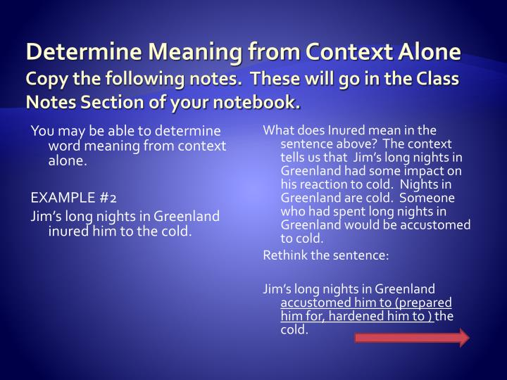 Determine Meaning from Context Alone