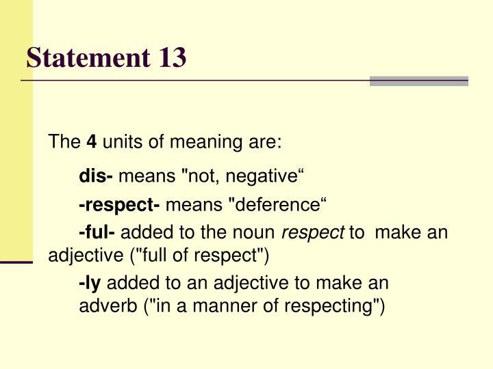 Statement 13