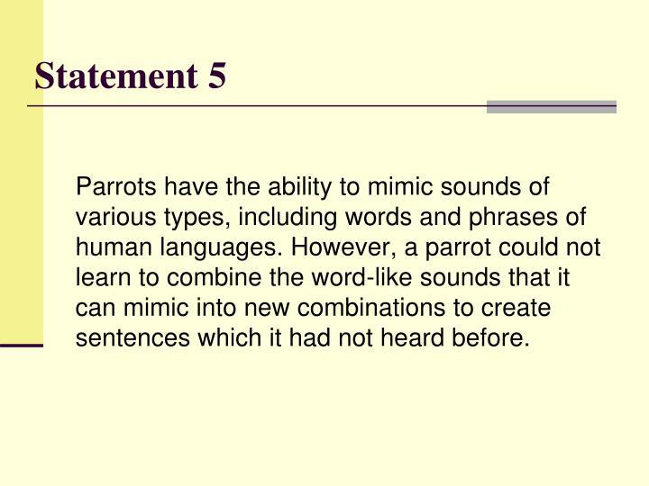 Statement 5