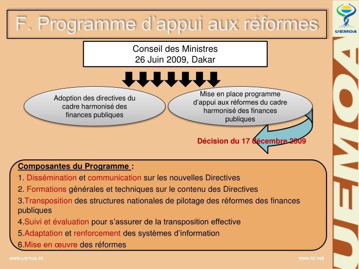 F. Programme d'appui aux réformes