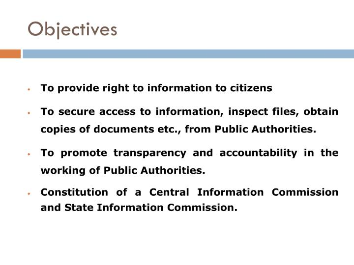 advantages of right to information act Here is what you need to know about your right to know - an extract from a practical guide to guide: getting to grips with south africa's promotion of access to information act (paia) the south african constitution stipulates that the public and media has the right of access to information.