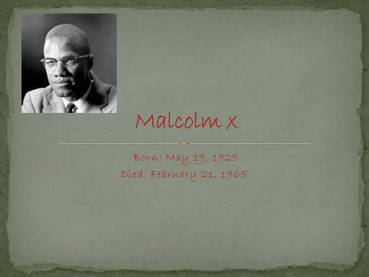 an introduction to the life of malcom x also known as malcom litte Malcolm little changes surname to x malcolm x became known to a much under the influence of elijah muhammad he also changed his surname from little to x.
