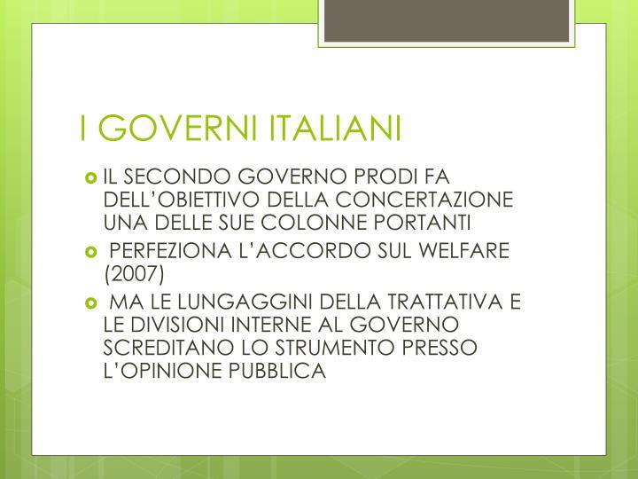 I GOVERNI ITALIANI