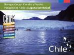 navegaci n por canales y fiordos patag nicos hacia la laguna san rafael