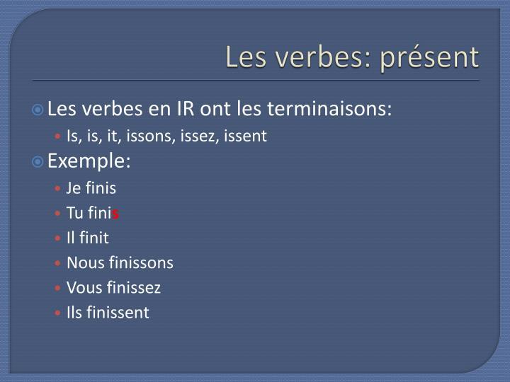 Les verbes: présent