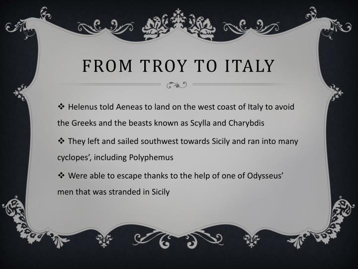 From Troy to Italy