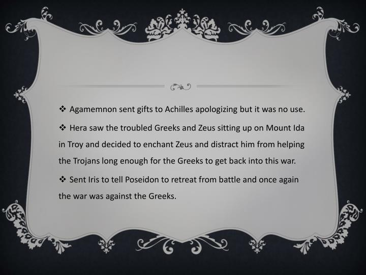 Agamemnon sent gifts to Achilles