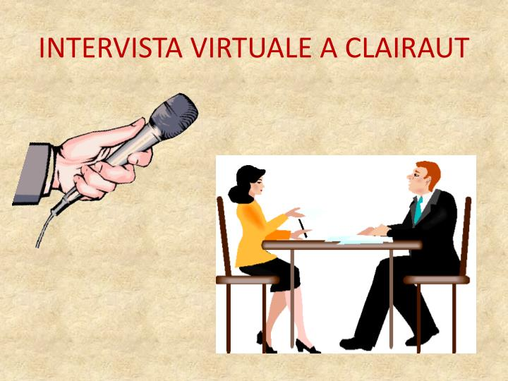 INTERVISTA VIRTUALE A CLAIRAUT