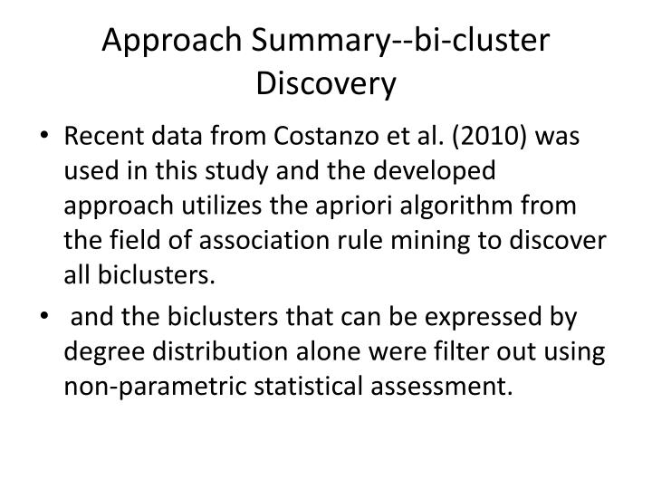 Approach Summary--bi-cluster Discovery