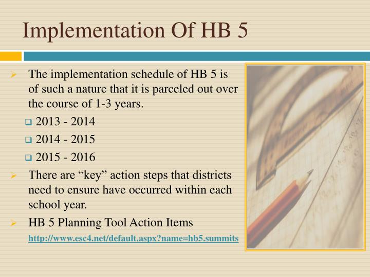 Implementation Of HB 5