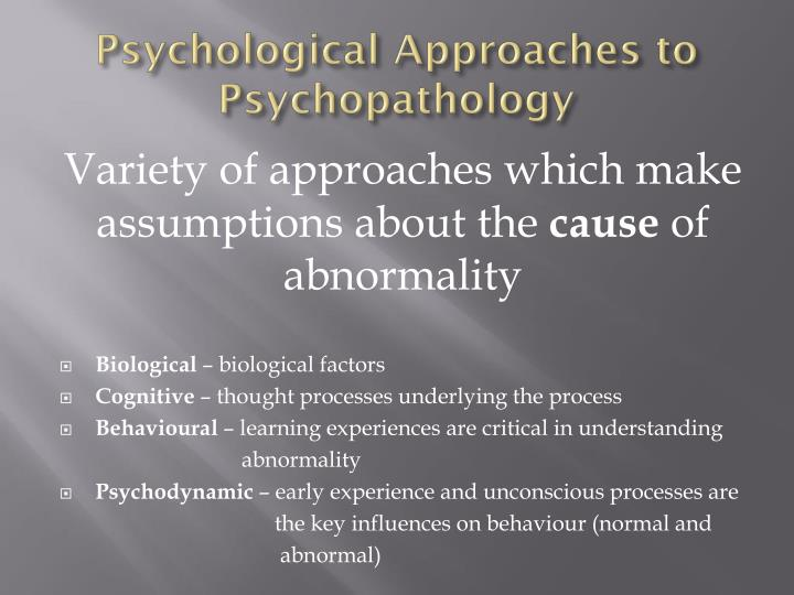 psychological approaches to psychopathology n.
