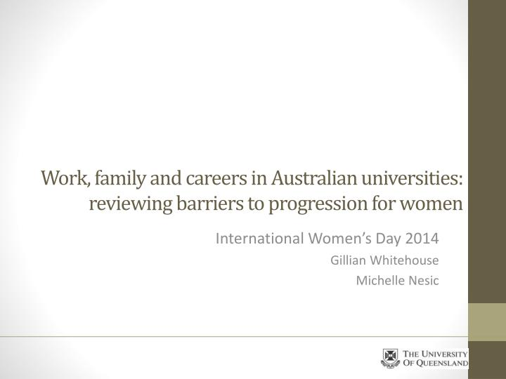 work family and careers in australian universities reviewing barriers to progression for women n.