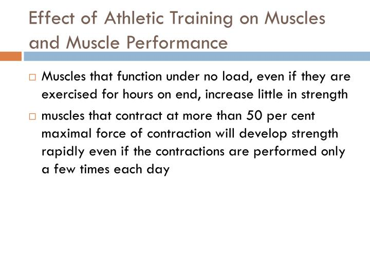Effect of Athletic Training on Muscles and Muscle Performance