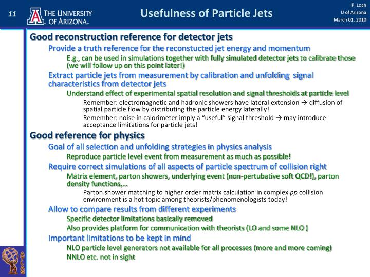 Usefulness of Particle Jets