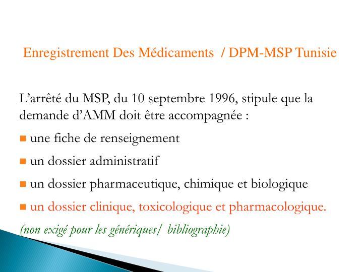 Enregistrement Des Médicaments  / DPM-MSP Tunisie