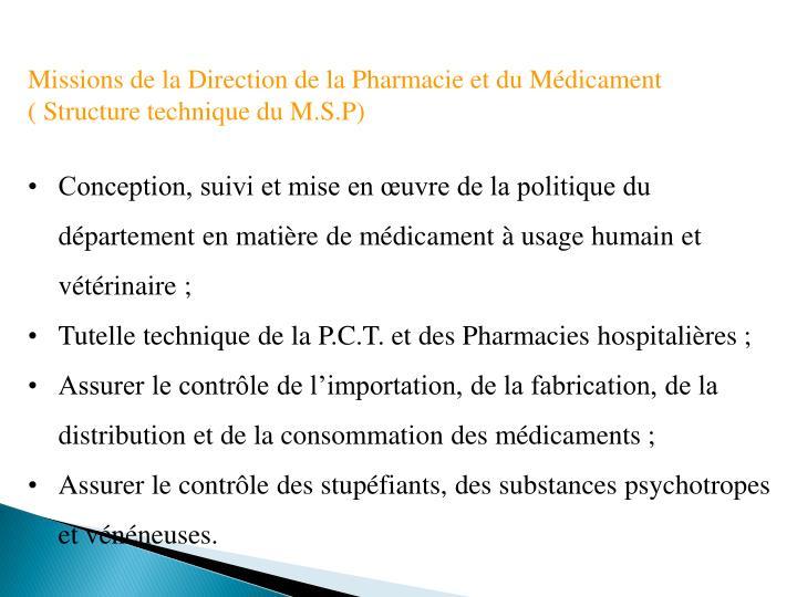 Missions de la Direction de la Pharmacie et du Médicament
