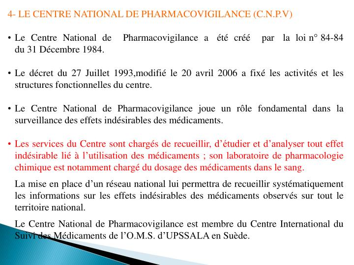 4- LE CENTRE NATIONAL DE PHARMACOVIGILANCE (C.N.P.V)