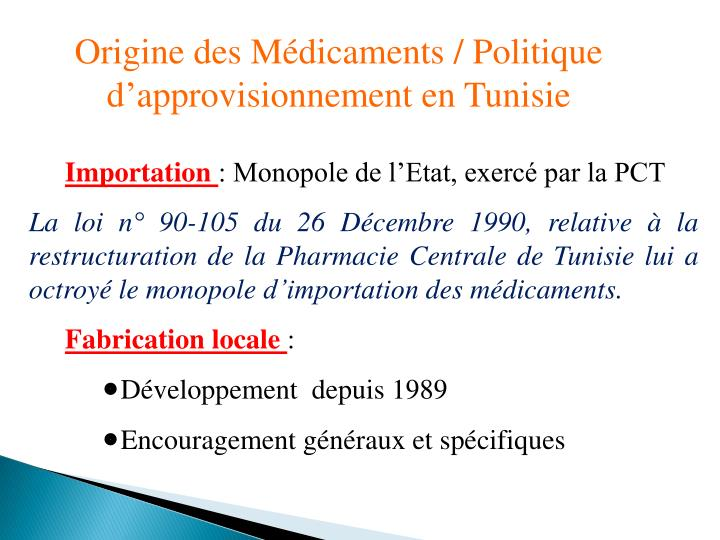 Origine des Médicaments / Politique d'approvisionnement en Tunisie