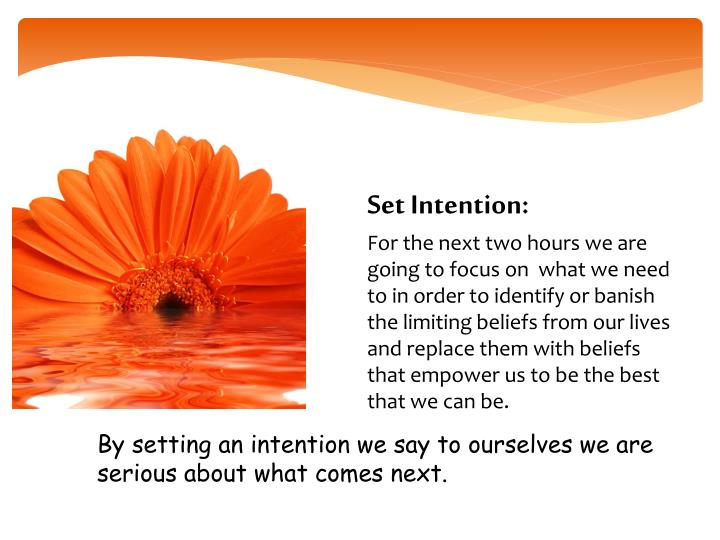 Set Intention: