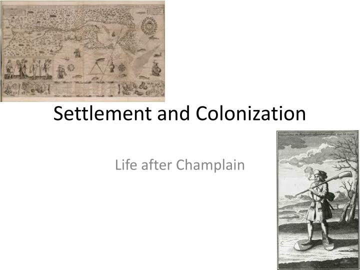 settlement and colonization n.