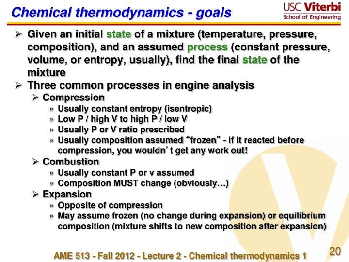 Chemical thermodynamics - goals