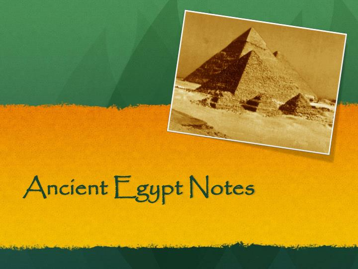 ancient egypt notes n.